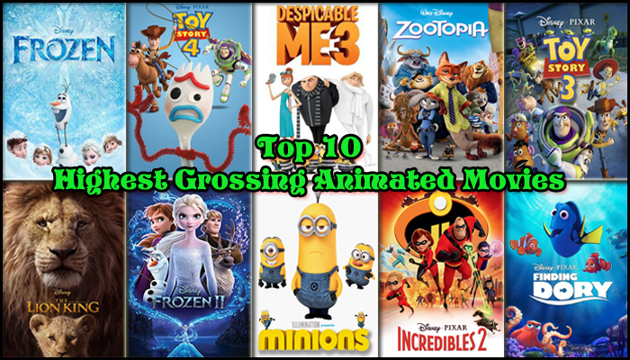 Top 10 Highest Grossing Animated Movies Nepals Buzz Pages